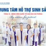 Trung tâm hỗ trợ sinh sản HP FERTILITY – Bệnh viện Quốc tế Sản nhi Hải phòng chính thức đi vào hoạt động